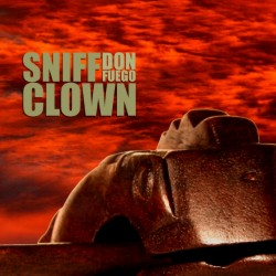 sniff clown - Don Fuego