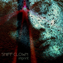 Sniff Clown - Imprint