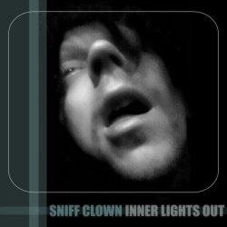 sniff clown - inner lights out
